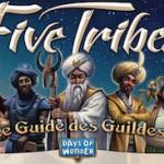 FIVE TRIBES :  Le guide stratégique